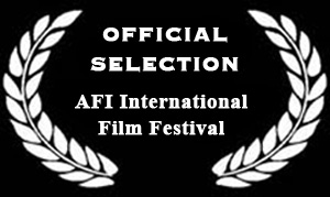 AFI Film Festival Official Selection Laurels